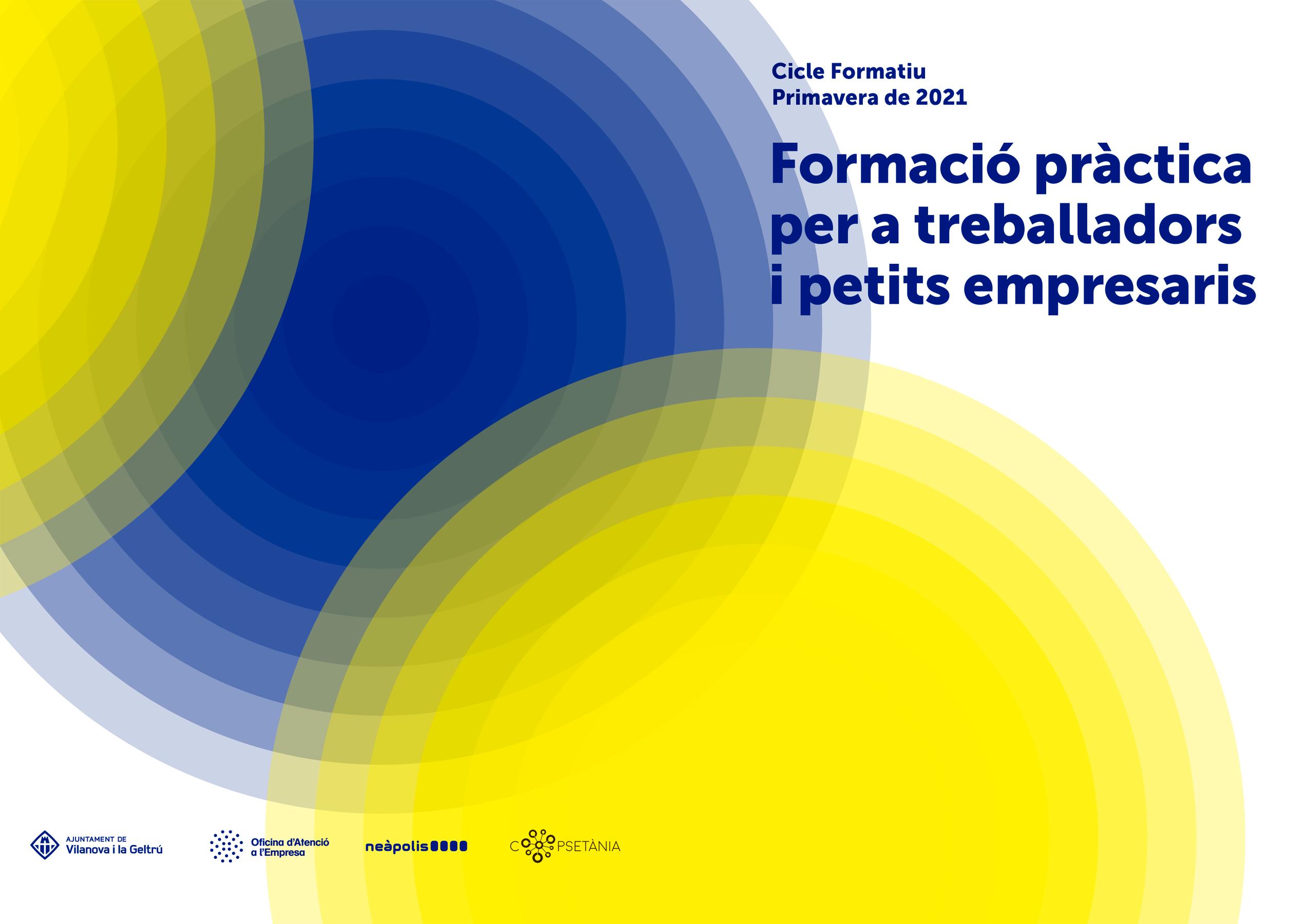 Neàpolis i la regidoria d'Empresa de Vilanova i la Geltrú, coorganitzen la Formació de Primavera 2021